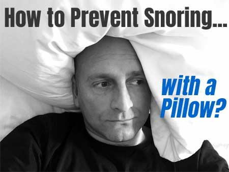 How To Prevent Snoring For Cheap With An Anti Snore Pillow